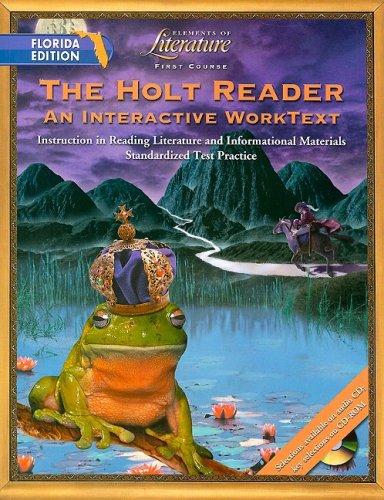 Holt Elements of Literature Florida: Holt Reader: INT WKTXT/PE EOLIT 2003 Garde 7