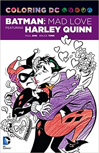 Amazon Coloring DC Batman Mad Love Featuring Harley Quinn Dc Comics Book 9781401266141 Paul Dini Bruce Timm Books