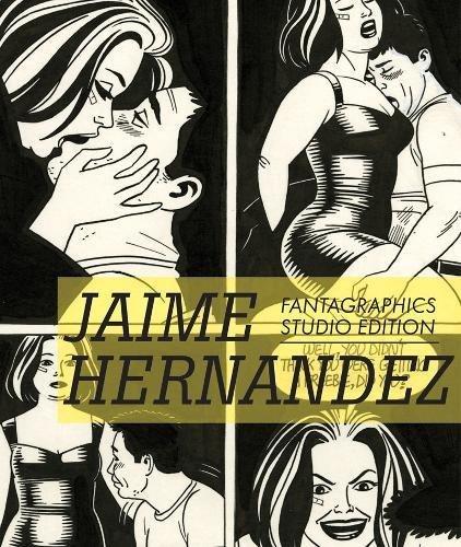 Fantagraphics Studio Edition: Jaime Hernandez