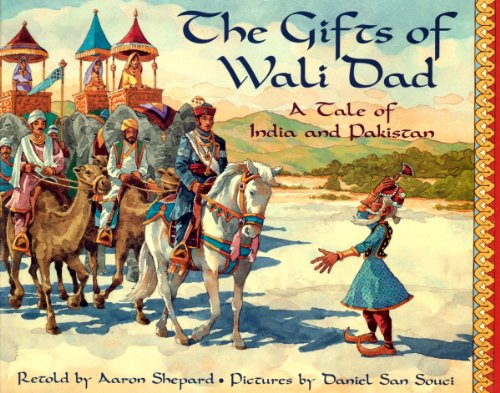 (The Gifts of Wali Dad: A Tale of India and)