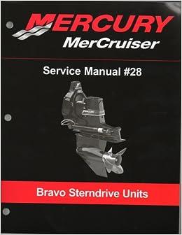 Mercury Mercruiser Service Manual 28 Bravo Sterndrive border=