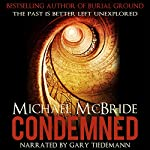 Condemned: A Thriller | Michael McBride