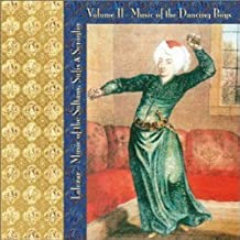 Lalezar: Music of the Sultans, Sufis, & Seraglio Vol. II, Music of the Dancing Boys