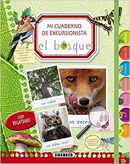 Susaeta Ediciones S A - Mi Cuaderno De Excursionista El Bosque