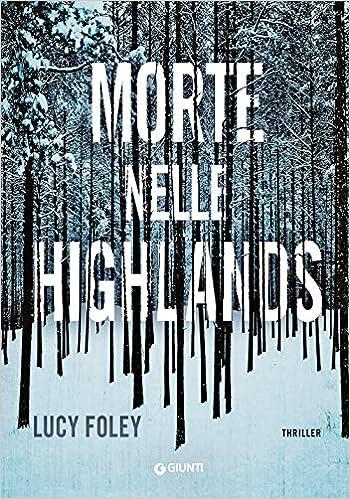 Risultati immagini per morte nelle highlands
