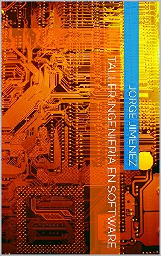 Taller Ingeniería en Software (Spanish Edition) - Ingenieria Del Software