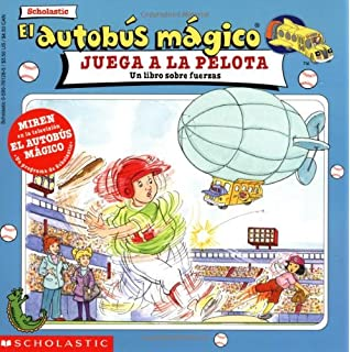 El autobus magico juega a la pelota / The Magic School Bus Plays Ball: Un