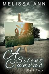 A Silent Canvas Part Two Kindle Edition