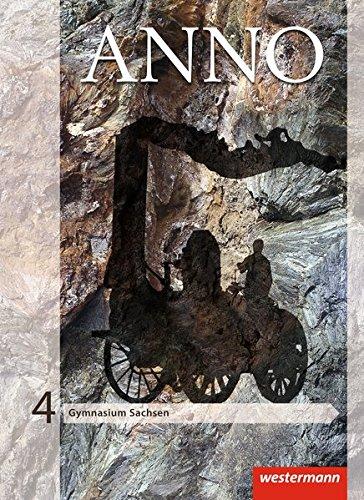 ANNO - Ausgabe 2013 für Gymnasien in Sachsen: Schülerband 4 Gebundenes Buch – 1. März 2014 Westermann Schulbuch 3141116784 Schulbücher 8.Lernjahr