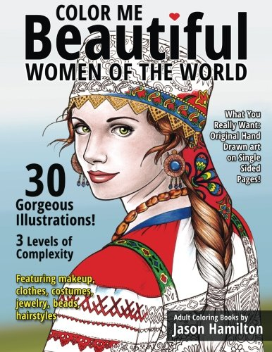 Color Me Beautiful, Women of the World: Adult Coloring -