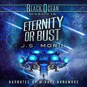 Eternity or Bust Audiobook