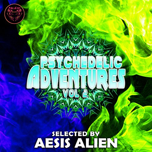 Psychedelic Adventures, Vol. 2 by Aesis Alien on Amazon Music ...