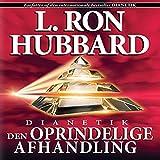 Dianetik: Den Oprindelige Afhandling [Dianetics: The Original Thesis, Danish Edition]