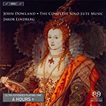Dowland, John: Complete Solo Lute Music