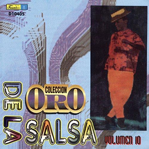 ... Colección Oro de la Salsa, Vol. 10