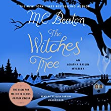 The Witches' Tree: An Agatha Raisin Mystery Audiobook by M. C. Beaton Narrated by Alison Larkin