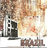 *Signed Artwork* Brazil - A Hostage and the Meaning of Life