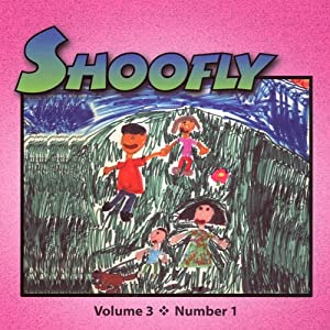 Shoofly, Vol. 3, No. 1 Periodical