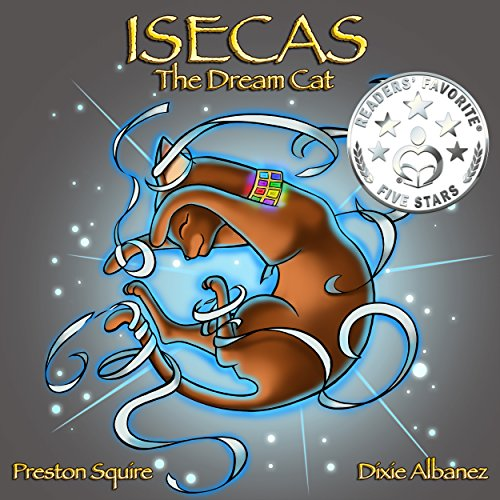 Isecas The Dream Cat: by Preston Squire ebook deal