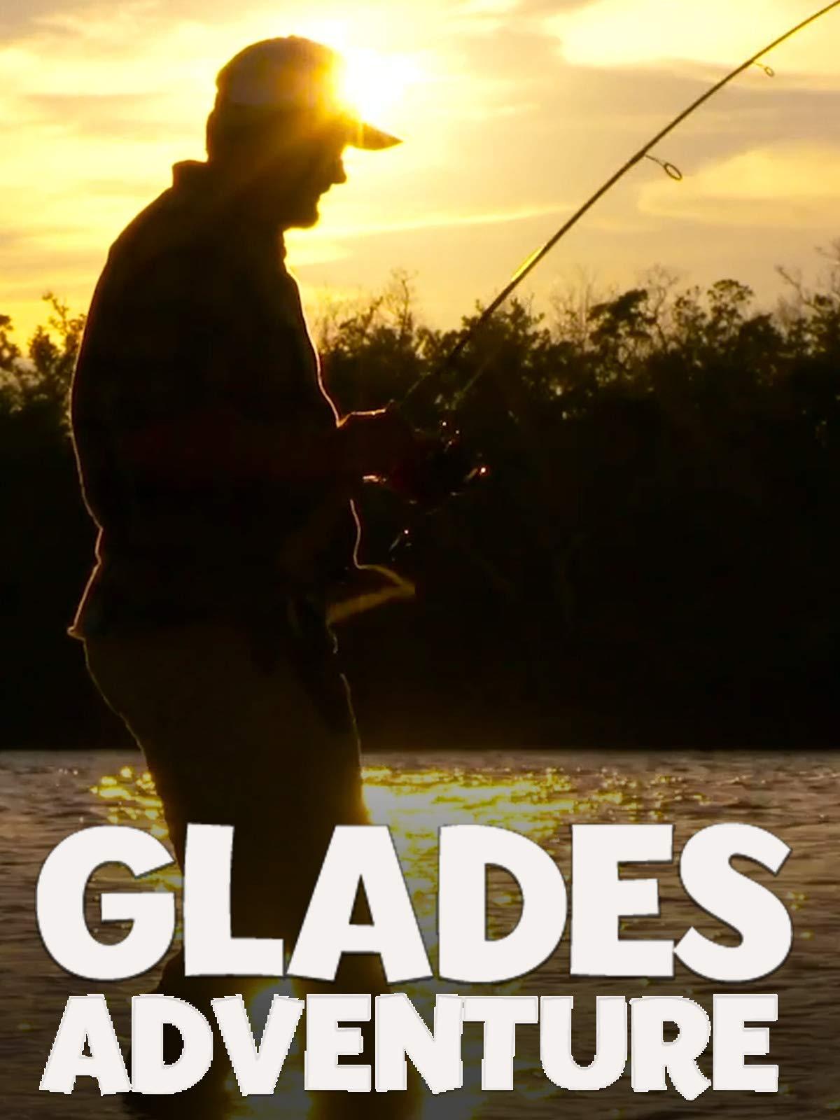 Clip: Glades Adventure