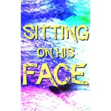 Sitting On His Face: Pleasuring Me (Forced Seduced First Time Facesitting)