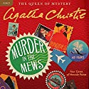 Murder in the Mews: Four Cases of Hercule Poirot Hörbuch von Agatha Christie Gesprochen von: Nigel Hawthorne