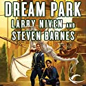 Dream Park Audiobook by Larry Niven, Steven Barnes Narrated by Stefan Rudnicki