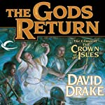 The Gods Return: The Crown of the Isles, Book 3   David Drake