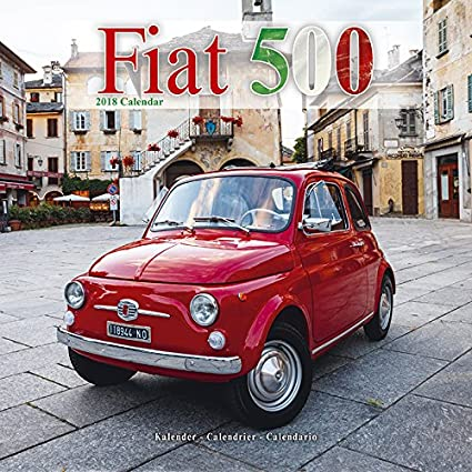 Calendario 2018 Fiat 500 - Coche Collection - Coche de ...
