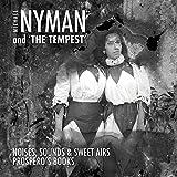 Michael Nyman & The Tempest
