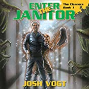 Enter the Janitor: The Cleaners, Book 1 | Josh Vogt