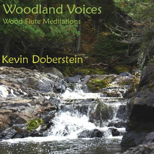 (Woodland Voices.  Soothing Nature with Wood Flute Meditations)