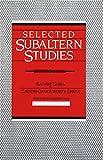 Selected Subaltern Studies 9780195052893