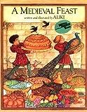 A Medieval Feast, Aliki, 0064460509