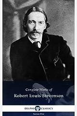 Delphi Complete Works of Robert Louis Stevenson (Illustrated) Kindle Edition