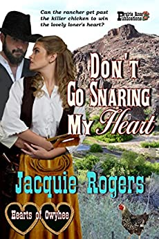Don't Go Snaring My Heart by [Rogers, Jacquie]