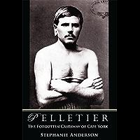 Pelletier: The Forgotten Castaway of Cape York