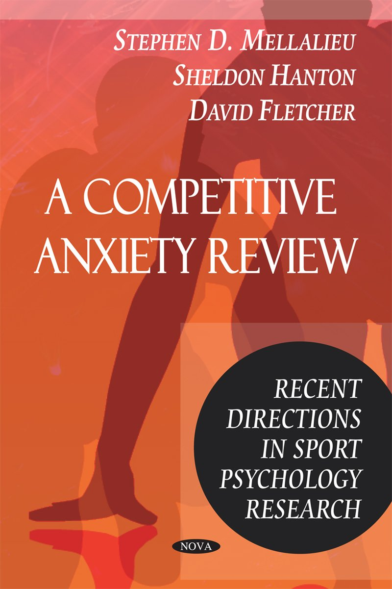 A Competitive Anxiety Review: Recent Directions in Sport Psychology Research pdf epub