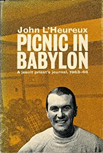 Hardcover Picnic in Babylon;: A Jesuit priest's journal, 1963-1967 Book