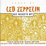 Led Zeppelin: This Ain't No Tribute Series -- All Blues'd Up!