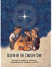 Birth of the Chosen One