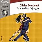 En attendant Bojangles | Olivier Bourdeaut