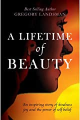 A Lifetime of Beauty Hardcover