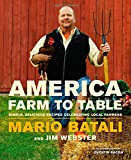 America--Farm to Table, Mario Batali and Jim Webster, 1455584681
