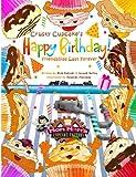 Crusty Cupcake's Happy Birthday, Nick Rokicki and Joseph Kelley, 1491077530