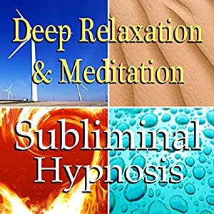 Deep Relaxation & Meditation Subliminal Affirmations Speech