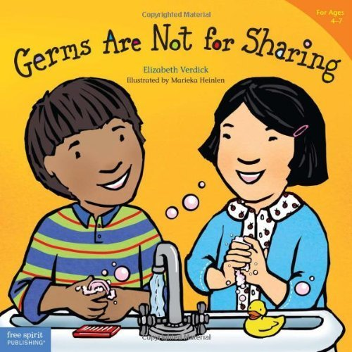 Germs Are Not for Sharing (Ages 4-7) (Best Behavior Series)