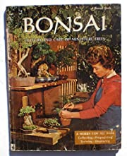 Bonsai: Culture and Care of Minature Trees…