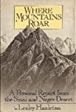 img - for Where mountains roar: A personal report from the Sinai and Negev Deserts book / textbook / text book
