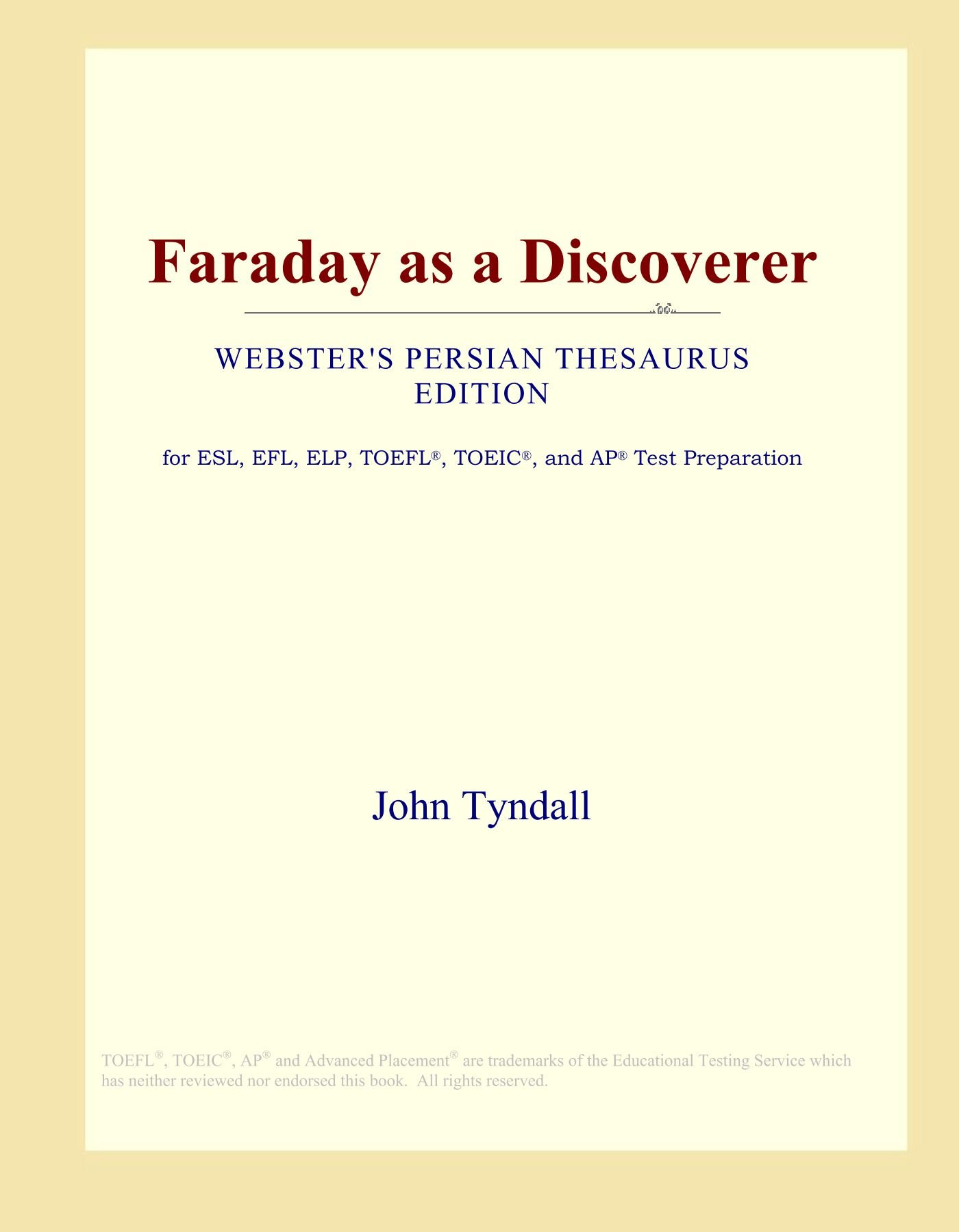 Faraday as a Discoverer (Webster's Persian Thesaurus Edition) ebook